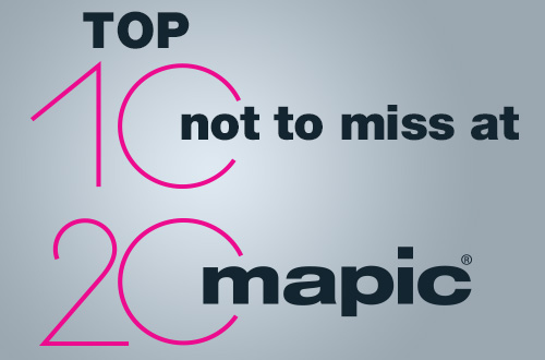 Top 10 things not to miss at MAPIC 2014