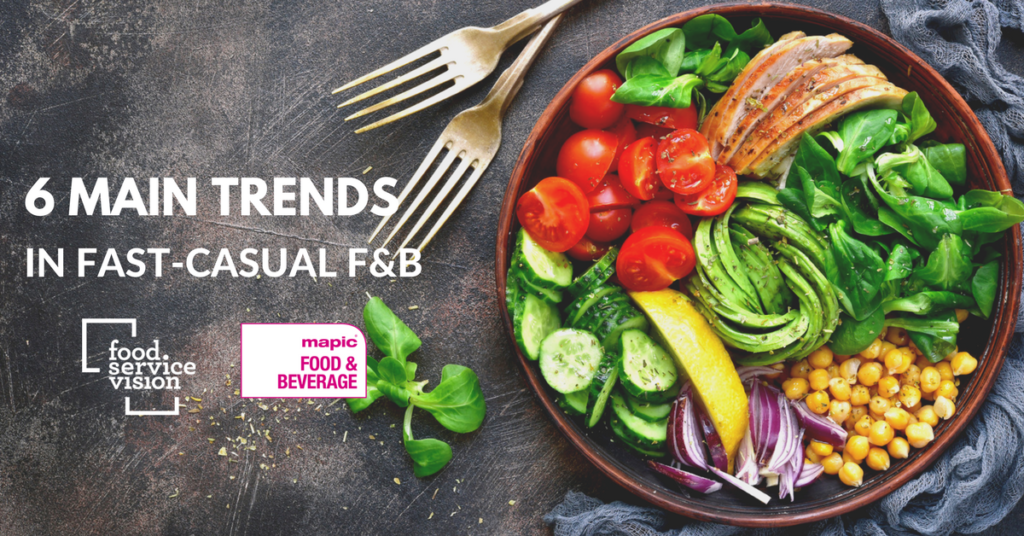6 main trends-in fast-casual f&b