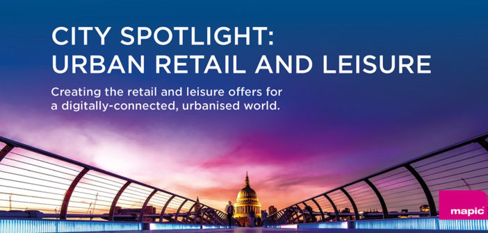 City Spotlight: Urban Retail and Leisure – Whitepaper